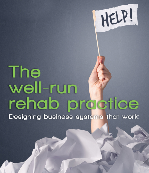 The Well Run Veterinary Rehab Practice